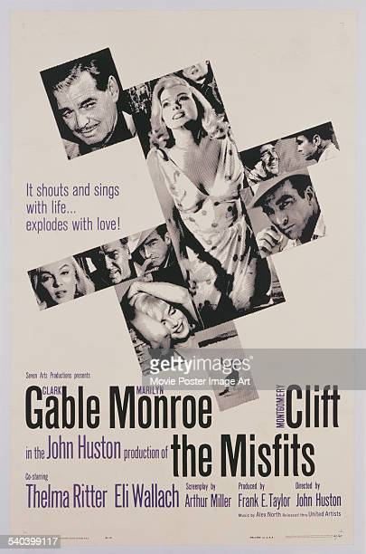 A poster for John Huston's 1961 drama film 'The Misfits' starring Clark Gable Marilyn Monroe and Montgomery Clift