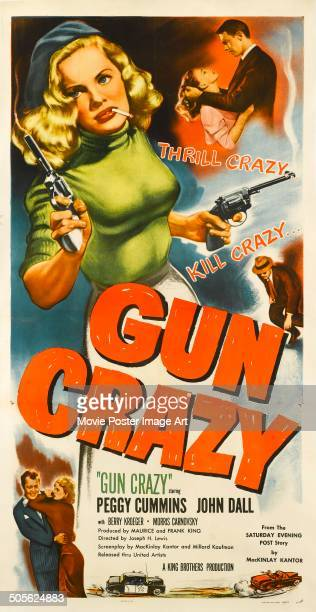 A poster for Joseph H Lewis' 1950 drama 'Gun Crazy' starring Peggy Cummins