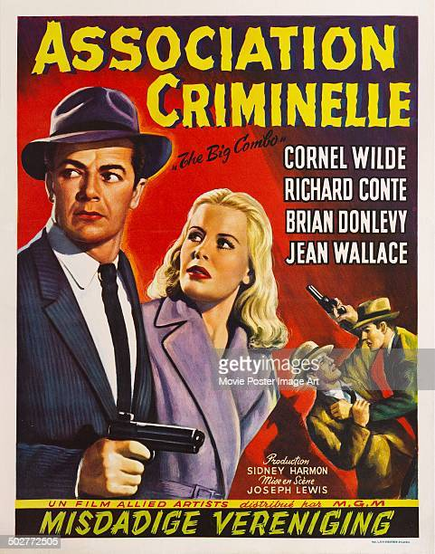 A poster for Joseph H Lewis' 1955 drama 'The Big Combo' starring Cornel Wilde and Jean Wallace