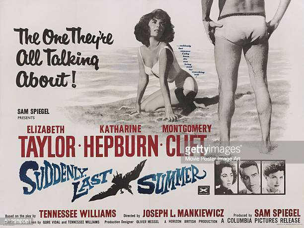 A poster for Joseph L Mankiewicz's 1959 drama 'Suddenly Last Summer' starring Elizabeth Taylor
