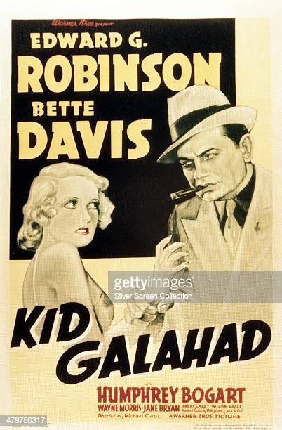 A poster for 'Kid Galahad' directed by Michael Curtiz and starring Edward G Robinson and Bette Davis 1937