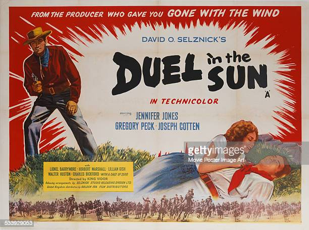 A poster for King Vidor's 1946 drama 'Duel in the Sun' starring Jennifer Jones Joseph Cotten and Gregory Peck