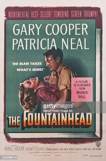 A poster for King Vidor's 1949 romantic drama 'The Fountainhead' starring Gary Cooper and Patricia Neal The film was adapted by RussianAmerican...