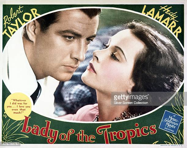 A poster for 'Lady Of The Tropics' directed by Jack Conway and starring Robert Taylor and Hedy Lamarr 1939