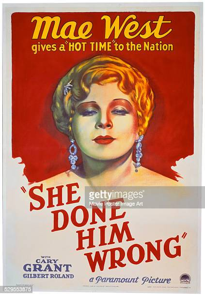 A poster for Lowell Sherman's 1933 comedy 'She Done Him Wrong' starring Mae West