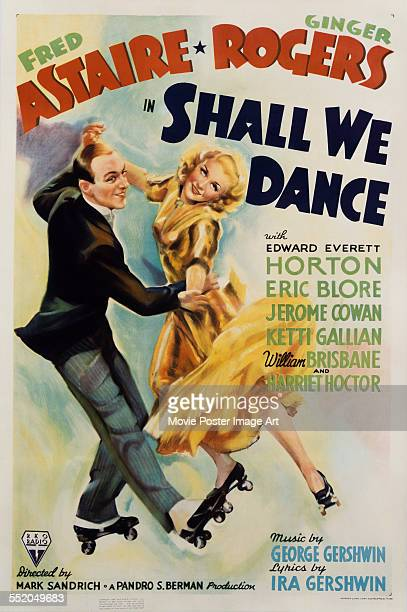 A poster for Mark Sandrich's 1937 comedy 'Shall We Dance' starring Fred Astaire and Ginger Rogers