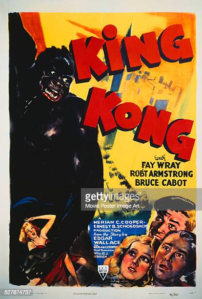 A poster for Merian C Cooper's 1933 adventure film 'King Kong' starring Fay Wray Robert Armstrong and Bruce Cabot