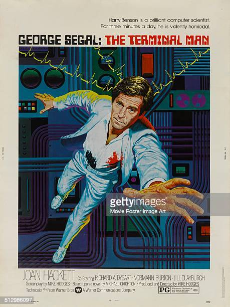 A poster for Mike Hodges' science fiction film 'The Terminal Man' starring George Segal