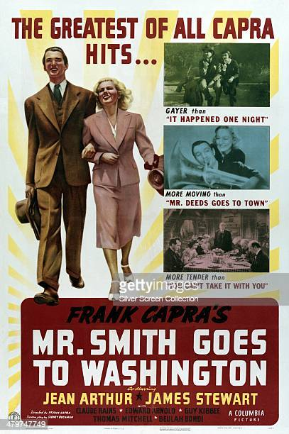 A poster for 'Mr Smith Goes To Washington' directed by Frank Capra and starring James Stewart and Jean Arthur 1939