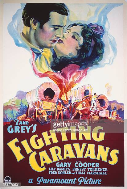 A poster for Otto Brower and David Burton's 1931 western 'Fighting Caravans' starring Gary Cooper and Lili Damita