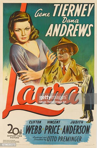 A poster for Otto Preminger's 1944 film noir 'Laura' starring Gene Tierney and Dana Andrews and distributed by 20th Century Fox