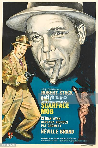 A poster for Phil Karlson's 1959 drama 'The Scarface Mob' starring Barbara Nichols Robert Stack and Neville Brand