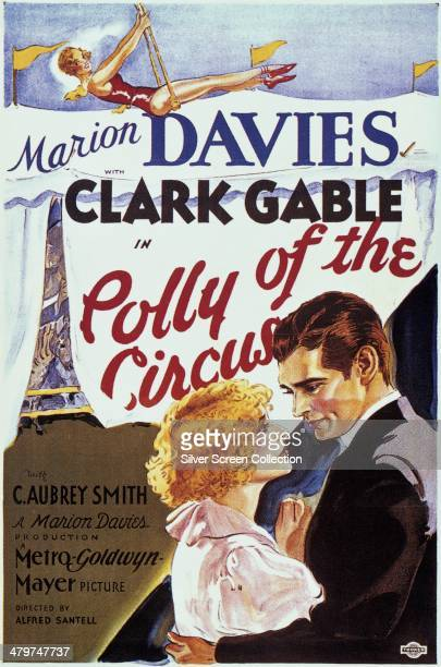 A poster for 'Polly Of The Circus' directed by Alfred Santell and starring Marion Davies and Clark Gable 1932