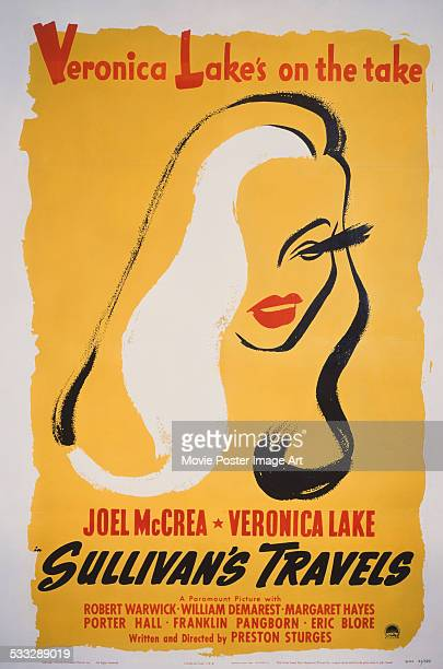 A poster for Preston Sturges' 1941 adventure film 'Sullivan's Travels' starring Veronica Lake