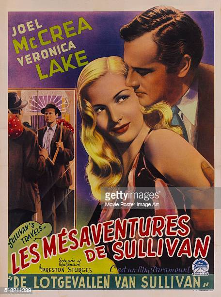 A poster for Preston Sturges' 1941 drama 'Sullivan's Travels' starring Veronica Lake and Joel McCrea