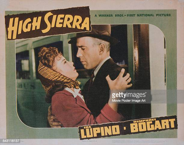 A poster for Raoul Walsh's 1941 adventure film 'High Sierra' starring Ida Lupino and Humphrey Bogart