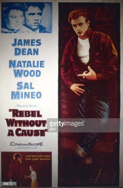 A poster for 'Rebel Without A Cause' starring James Dean and Natalie Wood