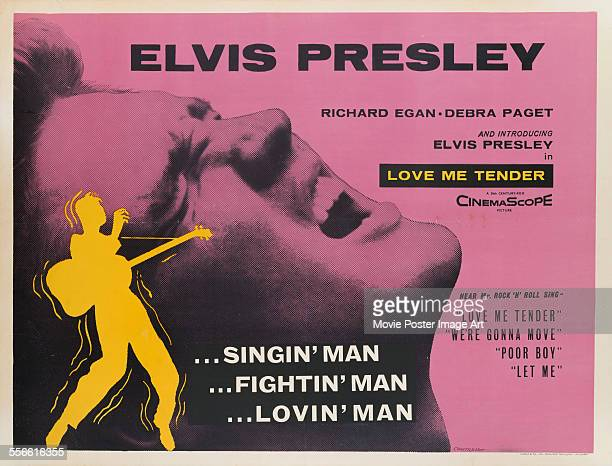 A poster for Robert D Webb's 1956 drama 'Love Me Tender' starring Elvis Presley
