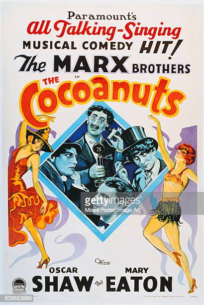 A poster for Robert Florey's 1929 comedy 'The Cocoanuts' starring Groucho Marx Harpo Marx Chico Marx and Zeppo Marx