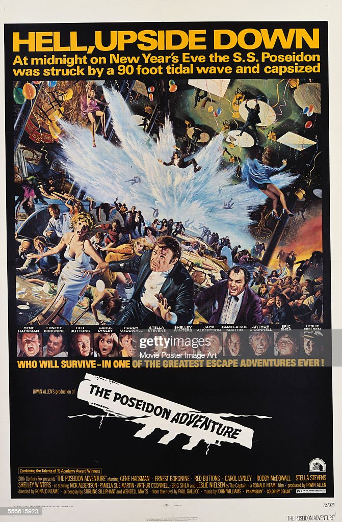A poster for Ronald Neame and Irwin Allen's 1972 action film 'The Poseidon Adventure' starring Gene Hackman, Ernest Borgnine, and Carol Lynley.