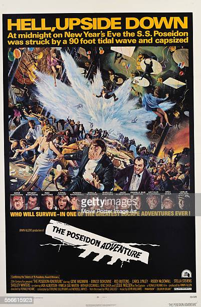A poster for Ronald Neame and Irwin Allen's 1972 action film 'The Poseidon Adventure' starring Gene Hackman Ernest Borgnine and Carol Lynley