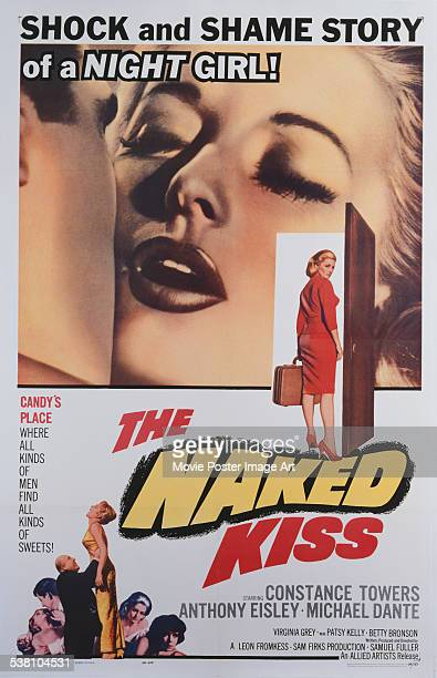 A poster for Samuel Fuller's 1964 crime film 'The Naked Kiss' starring Constance Towers