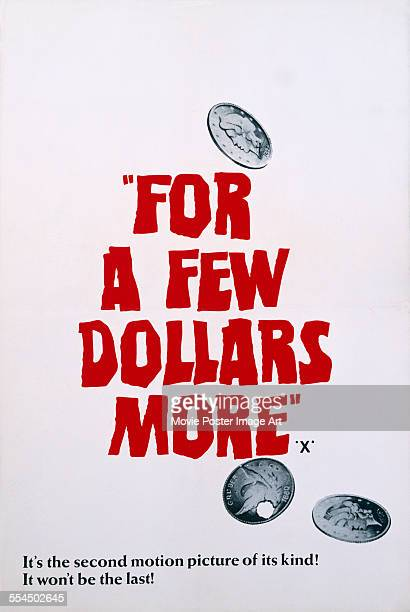 A poster for Sergio Leone's 1965 western 'For a Few Dollars More'