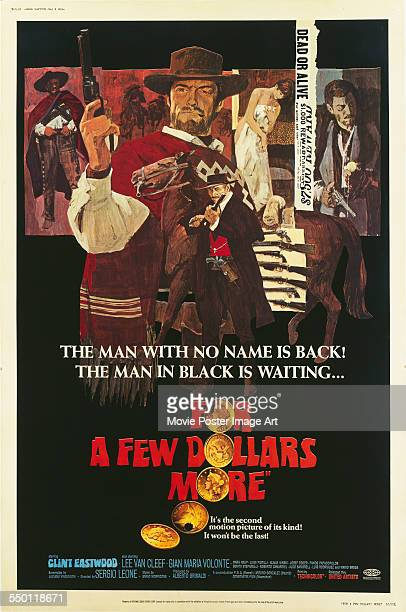 A poster for Sergio Leone's 1965 western 'For a Few Dollars More' starring Clint Eastwood Lee Van Cleef and Gian Maria Volonté