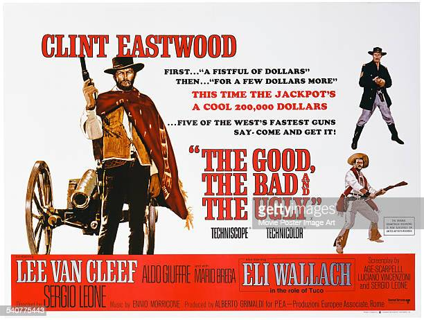 A poster for Sergio Leone's 1966 western 'The Good the Bad and the Ugly' starring Clint Eastwood Eli Wallach and Lee Van Cleef