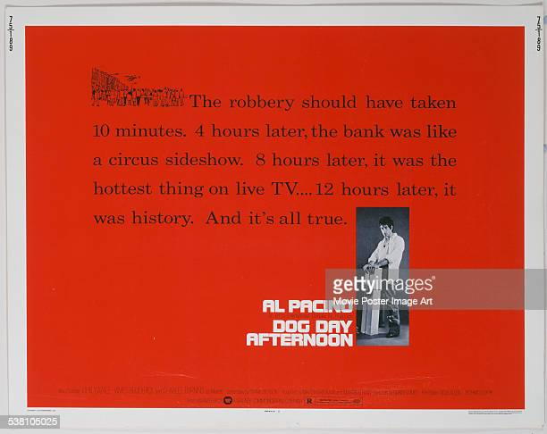 A poster for Sidney Lumet's 1975 crime film 'Dog Day Afternoon' starring Al Pacino
