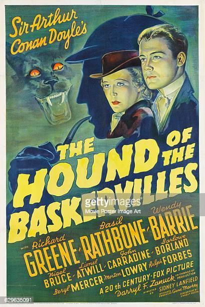 A poster for the 1939 Sherlock Holmes mystery film 'The Hound of the Baskervilles' starring Basil Rathbone Richard Greene and Wendy Barrie and...