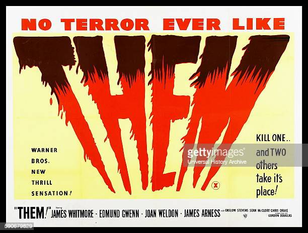 Poster for the 1954 horror film 'Them' staring James Whitmore Edmund Gwenn and Joan Weldon Dated 1954