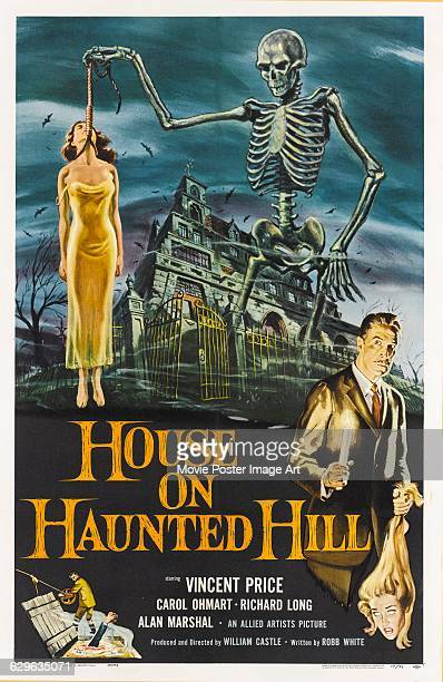 A poster for the 1959 American horror film 'House on Haunted Hill' starring Vincent Price and directed by William Castle for Allied Artists The...