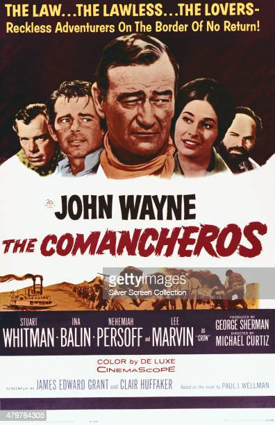 A poster for the 1961 western 'The Comancheros' directed by Michael Curtiz 1961 The film stars Lee Marvin Stuart Whitman John Wayne Ina Balin and...