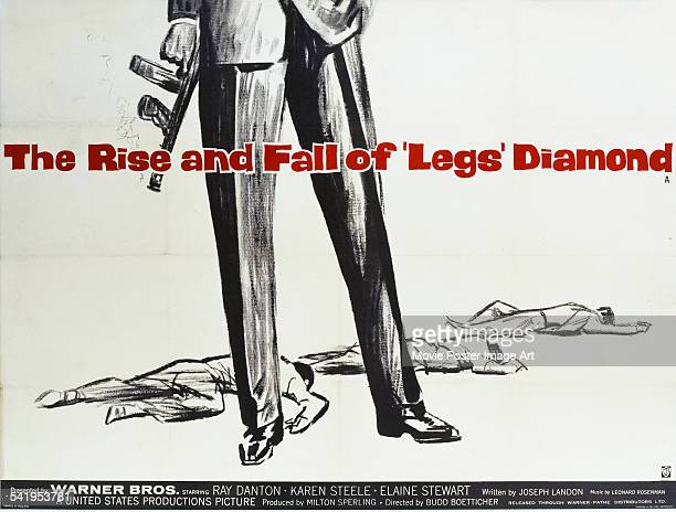 A poster for the British release of Budd Boetticher's 1960 gangster film 'The Rise And Fall Of Legs Diamond' The film stars Ray Danton and Karen...