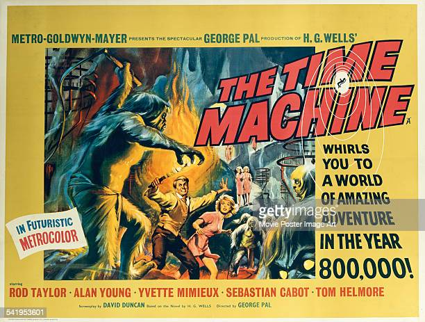 A poster for the British release of George Pal's 1960 science fiction film 'The Time Machine' starring Rod Taylor and Yvette Mimieux The poster...