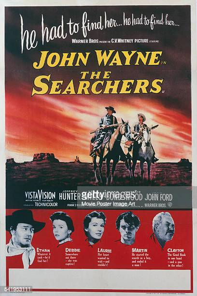 A poster for the British release of John Ford's 1956 western 'The Searchers' starring John Wayne Natalie Wood Vera Miles Jeffrey Hunter and Ward Bond