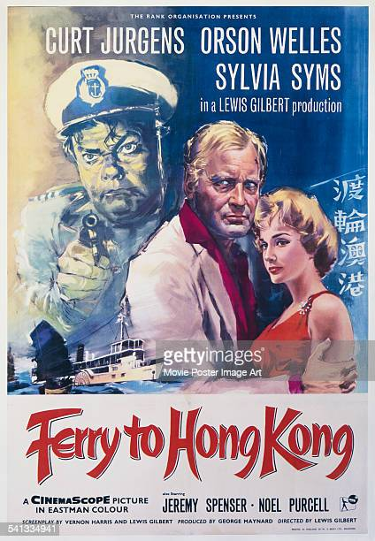 A poster for the British release of Lewis Gilbert's 1959 adventure film 'Ferry To Hong Kong' starring Orson Welles Curd Jurgens and Sylvia Syms