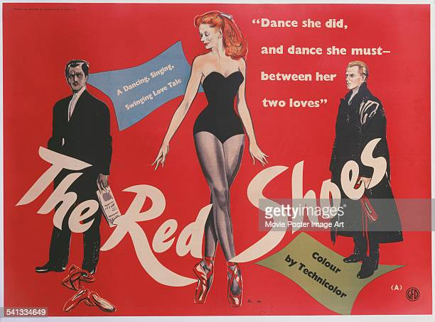 A poster for the British release of Michael Powell and Emeric Pressburger's 1948 ballet film 'The Red Shoes' starring Anton Walbrook Moira Shearer...