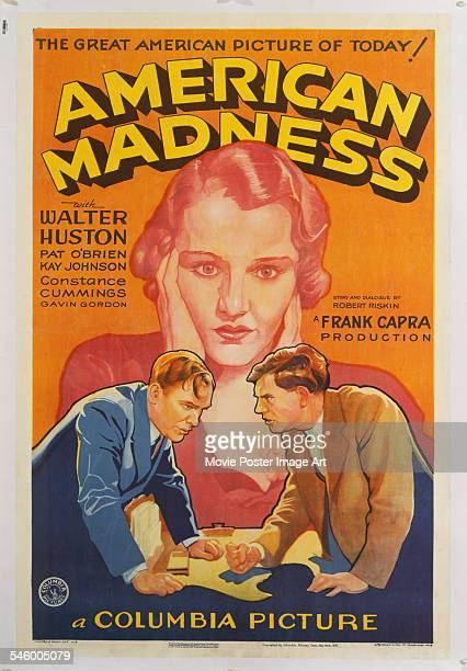 Poster for the Columbia Pictures film 'American Madness', directed by Frank Capra, 1932.