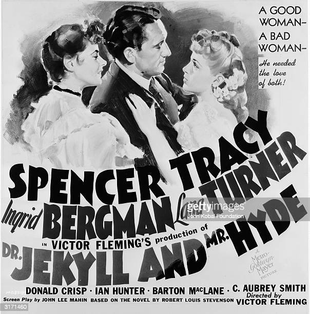 Poster for the film 'Dr Jekyll and Mr Hyde', directed by Victor Fleming for MGM. Spencer Tracy stands between two women played by Ingrid Bergman and...