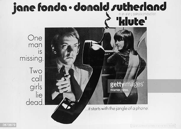 Poster for the film 'Klute' directed by Alan J Pakula and starring Donald Sutherland and Jane Fonda 1971