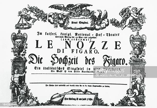 Poster for the first performance of The marriage of Figaro K 492 by Wolfgang Amadeus Mozart at the Burgtheater in Vienna May 1 1786 Vienna...