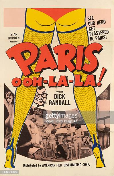 Image contains suggestive contentA poster for the French pornographic film 'Paris Ooh La La' in which Dick Randall explores the nightlife of Paris...