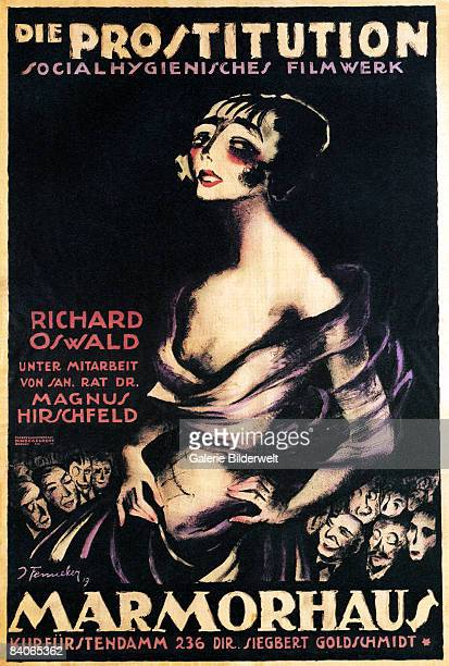 A poster for the German public health film 'Prostitution' directed by Richard Oswald with medical advisor Dr Magnus Hirschfeld and showing at the...
