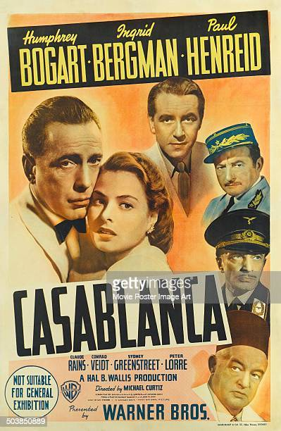 A poster for the movie 'Casablanca' starring Humphrey Bogart Ingrid Bergman Paul Henreid Claude Rains Conrad Veidt and Sydney Greenstreet 1942