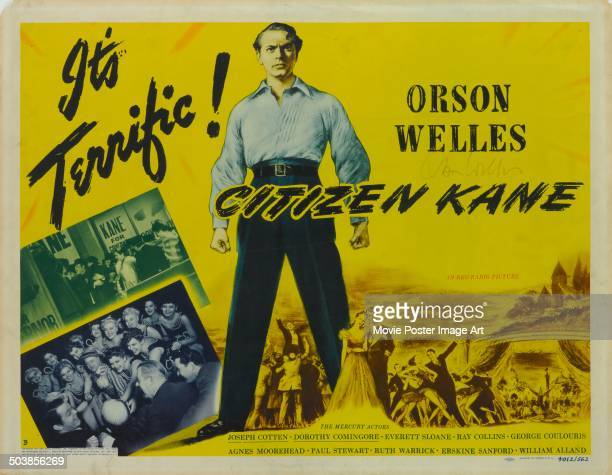 A poster for the movie 'Citizen Kane' directed by and starring Orson Welles 1941 The tagline reads 'It's Terrific'