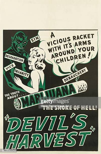 A poster for the movie 'Devil's Harvest' 1942 The film purports to tell the truth about marijuana 'the smoke of hell'
