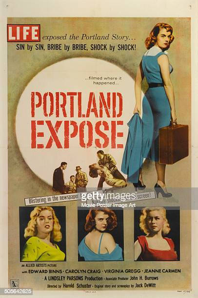 A poster for the movie 'Portland Exposé' 1957 The tagline claims that 'Life exposed the Portland story'