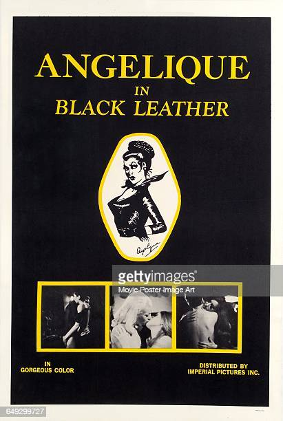 Image contains suggestive contentA poster for the pornographic film 'Angelique in Black Leather' distributed by Imperial Pictures Inc 1968